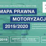 Mapa Prawna Motoryzacji 2019/2020 - zapraszamy na III Seminarium Szkoleniowe Stowarzyszenia Prawnikó...