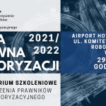 Mapa Prawna Motoryzacji 2021/2022 - zapraszamy na IV Seminarium Szkoleniowe Stowarzyszenia Prawników...