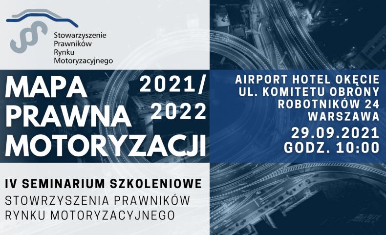 Mapa Prawna Motoryzacji 2021/2022 – zapraszamy na IV Seminarium Szkoleniowe Stowarzyszenia Prawników Rynku Motoryzacyjnego!